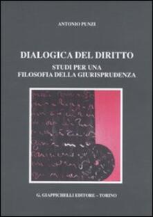 Lpgcsostenible.es Dialogica del diritto. Studi per una filosofia della giurisprudenza Image