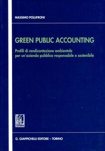 Green public accounting. Profili di rendicontazione ambientale per un'azienda pubblica responsabile e sostenibile