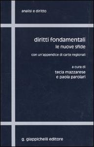 Libro Diritti fondamentali. Le nuove sfide. Con un'appendice di carte regionali