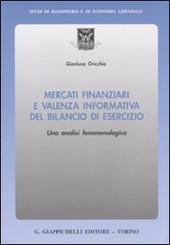 Mercati finanziari e valenza informativa del bilancio di esercizio. Una analisi fenomenologica