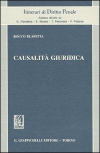 Causalità giuridica - Blaiotta Rocco - wuz.it