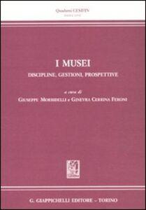 Libro I musei, discipline, gestione, prospettive