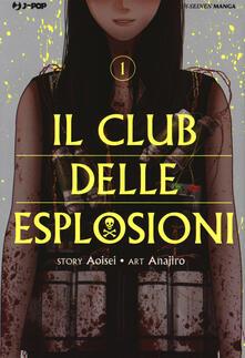 Il club delle esplosioni. Vol. 1.pdf
