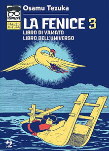 Listadelpopolo.it La fenice. Vol. 3: Libro di Yamato-Libro dell'universo. Image