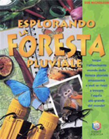 Camfeed.it Esplorando la foresta pluviale. Scopri l'affascinante mondo della foresta pluviale amazzonica e vedi se riesci a trovare l'aquila più grande del mondo! Ediz. illustrata Image