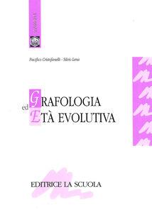 Libro Grafologia ed età evolutiva Pacifico Cristofanelli , Silvio Lena