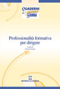 Libro Professionalità formativa per dirigere