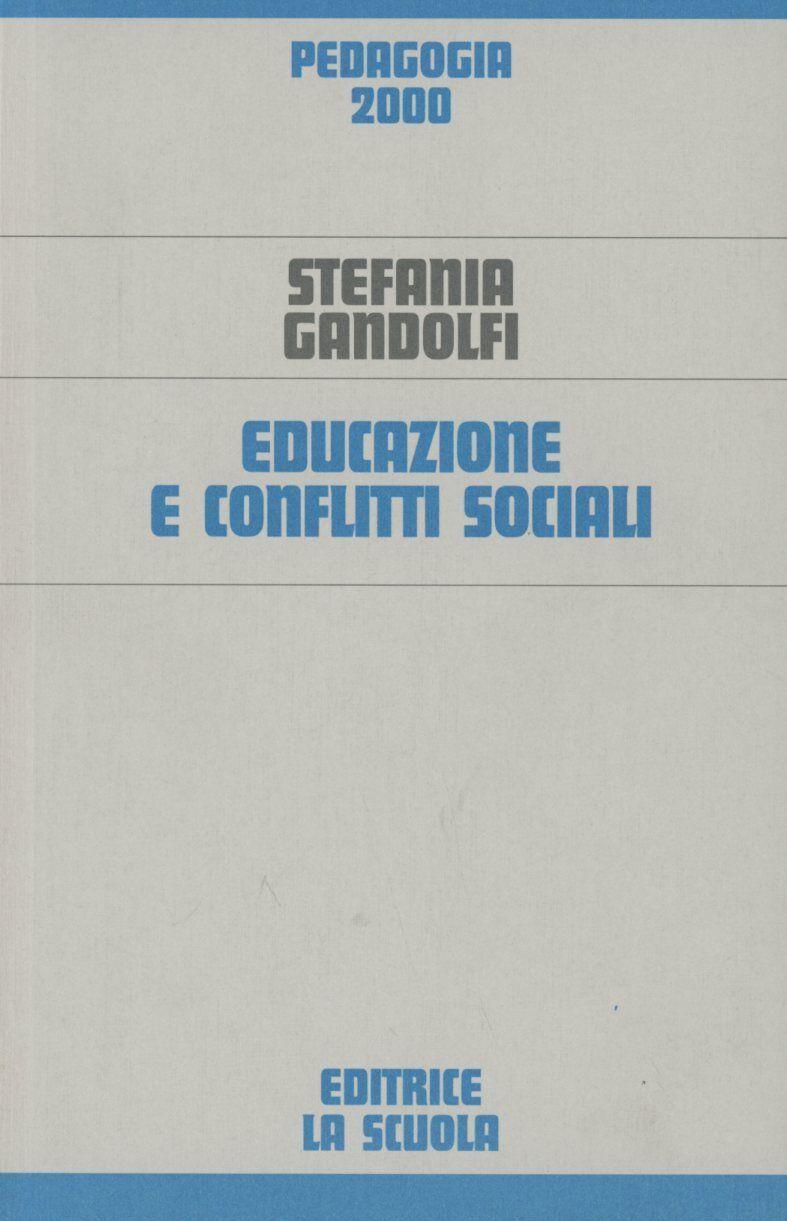 Educazione e conflitti sociali