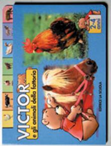 Vitalitart.it Victor e gli animali della fattoria. Ediz. illustrata Image