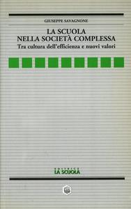Libro La scuola nella società complessa Giuseppe Savagnone
