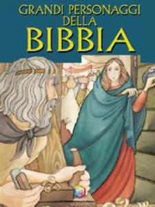 Libro Grandi personaggi della Bibbia Alex Marlee , Anne De Graaf , Ben Alex