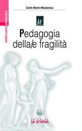 Pedagogia della/e fragilità. La transizione postmoderna dai confini della pedagogia alla pedagogia dei confini