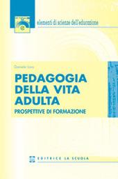 Pedagogia della vita adulta. Prospettive di formazione