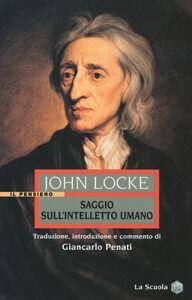 Libro Saggio sull'intelletto umano John Locke