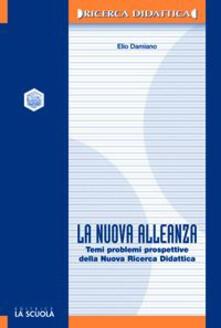 Cefalufilmfestival.it La nuova alleanza. Temi, problemi e prospettive della nuova ricerca didattica Image