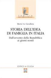 Storia dell'idea di famiglia in Italia. Vol. 2: Dall'avvento della Repubblica ai giorni nostri.