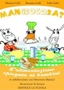Daddyswing.es Mangiocosa? L'alimentazione spiegata ai bambini. Ediz. illustrata Image