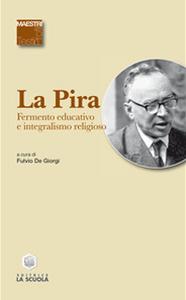 Libro Fermento educativo e integralismo religioso Giorgio La Pira