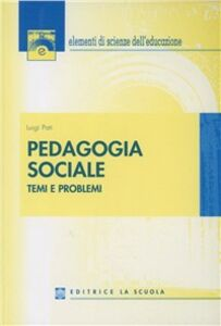 Libro Pedagogia sociale Luigi Pati