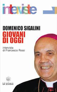Libro Giovani di oggi Domenico Sigalini