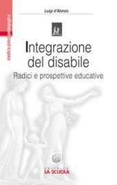 Integrazione del disabile. Radici e prospettive educative