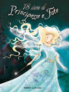 Winniearcher.com 18 storie di principesse e fate. Ediz. illustrata Image