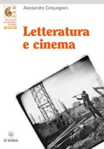 Libro Letteratura e cinema Alessandro Cinquegrani