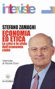 Economia ed etica. La crisi e la sfida dell'economia civile
