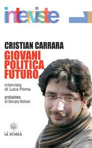 Libro Giovani politica futuro Cristian Carrara