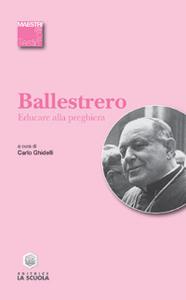 Libro Educare alla preghiera Anastasio A. Ballestrero