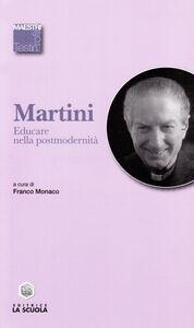 Libro Educare nella postmodernità Carlo Maria Martini