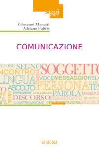 Libro Comunicazione Adriano Fabris , Giovanni Manetti