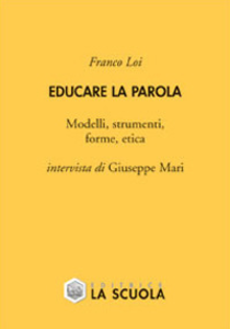 Libro Educare la parola Franco Loi