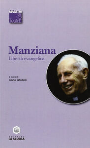 Libro Libertà evangelica Carlo Manziana