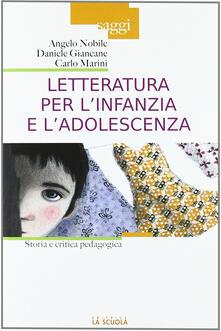 Letteratura per linfanzia e ladolescenza. Storia e critica pedagogica.pdf