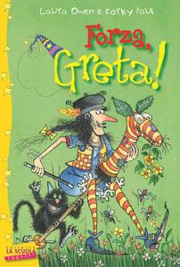 Forza, Greta! Greta la strega
