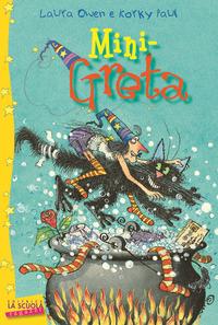 Mini-Greta. Greta la strega - Owen Laura - wuz.it