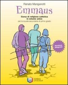 Emmaus. Vangeli-Atti degli Apostoli. Per la Scuola media. Vol. 1