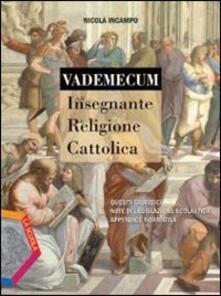 Vademecum dellinsegnante di religione cattolica. Per la Scuola media. Con CD Audio. Con CD-ROM.pdf