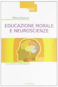 Libro Educazione morale e neuroscienze Milena Santerini