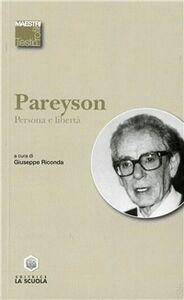Libro Persona e libertà Luigi Pareyson