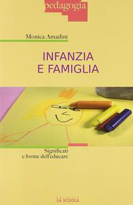 Infanzia e famiglia. Significati e forme dell'educare