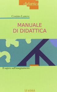 Libro Manuale di didattica Cosimo Laneve