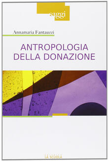 Grandtoureventi.it Antropologia della donazione. Pratiche e culture del dono del sangue Image