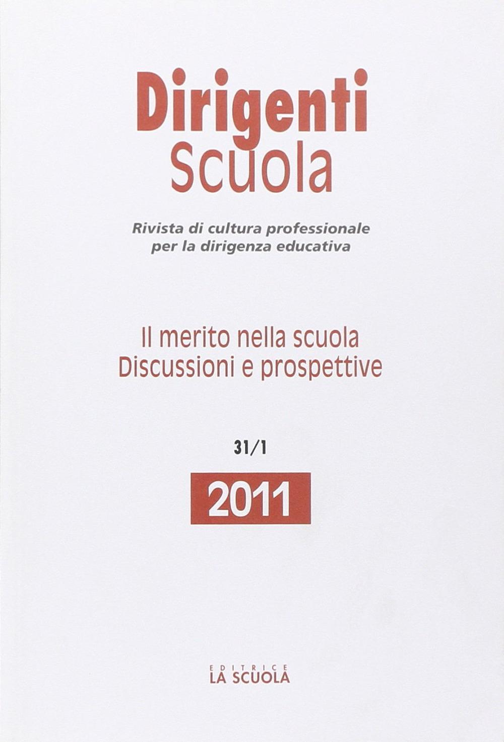 Image of Dirigenti scuola. Annunario 2011. Il merito nella scuola. Discussioni e prospettive