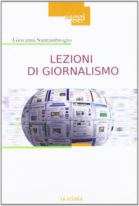 Libro Lezioni di giornalismo Giovanni Santambrogio