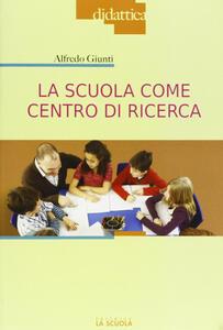 La scuola come centro di ricerca