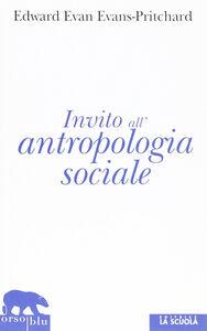 Libro Invito all'antropologia sociale Edward E. Evans Pritchard