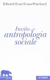 Invito all'antropologia sociale