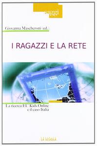 Libro I ragazzi e la rete Giovanna Mascheroni